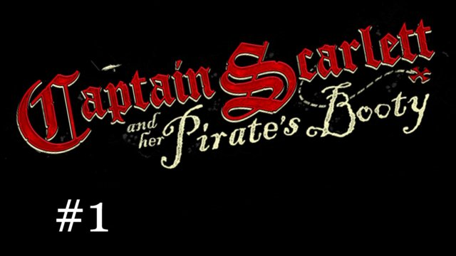 Captain Scarlett and Her Pirate's Booty [1] | A Pirate's Life for Me