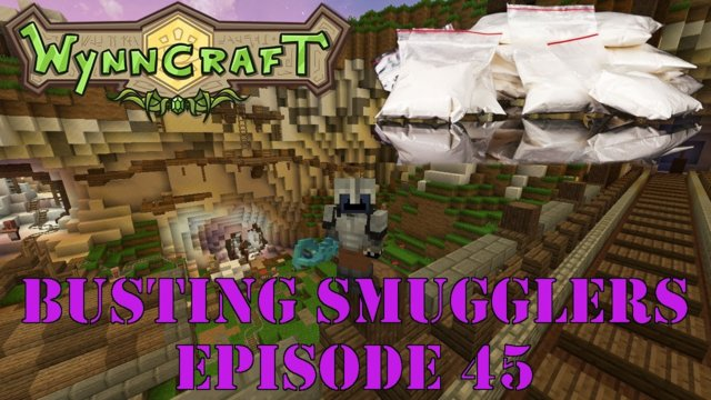 "Let's Play Wynncraft Episode 45 ""Busting Smugglers"""