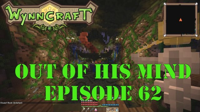 "Let's Play Wynncraft Episode 62 ""Out Of His Mind"""