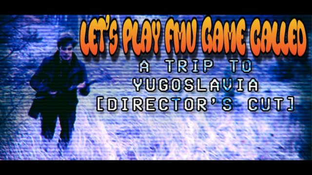 A Trip to Yugoslavia gameplay video (LETS PLAY)