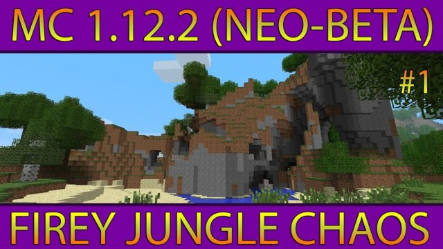 Let's Play MC 1.12.2: Firey Jungle Chaos (Neo-Beta Preset)