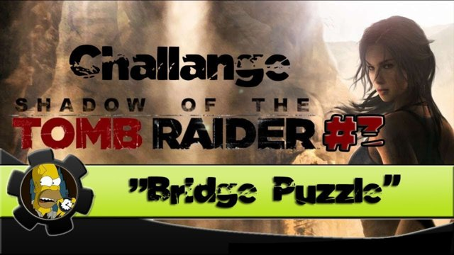 "Shadow Of The Tomb Raider - ""BRIDGE PUZZLE"" Part 3 - Challenge (Peruvian Jungle)"