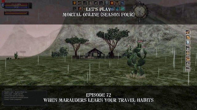 Episode 72: When Marauders Learn Your Travel Habits | Let's Play: Mortal Online - Season Four
