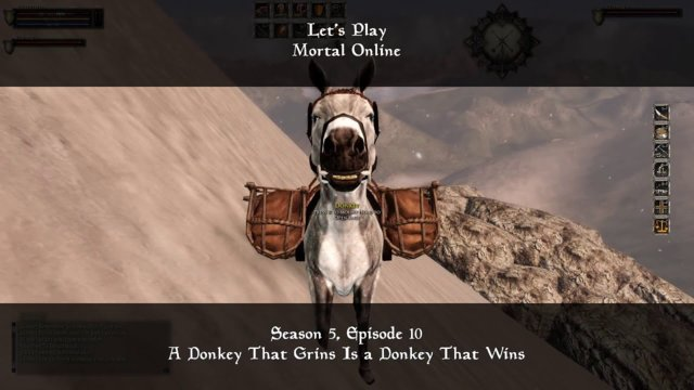 S5, Ep10. A Donkey That Grins Is a Donkey That Wins | Let's Play: Mortal Online